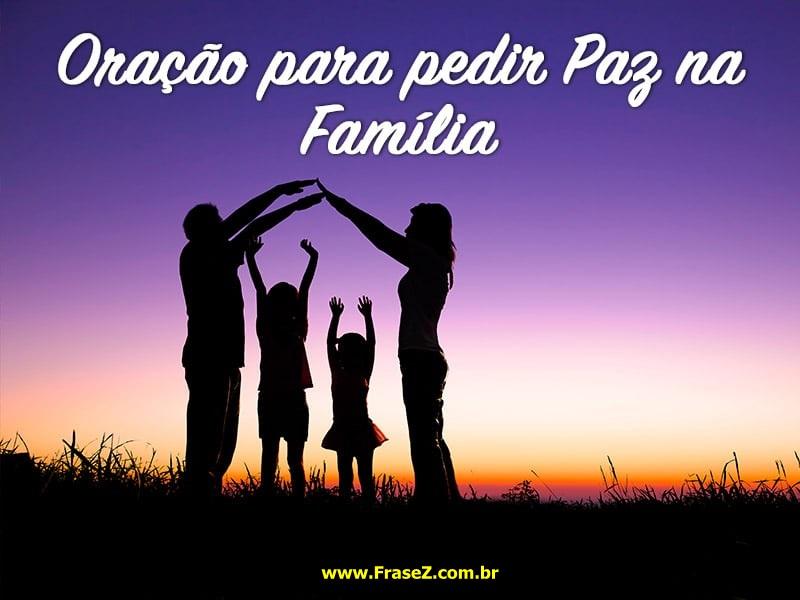 Oração para pedir paz na família