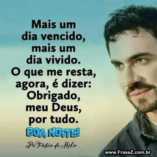 Padre Fábio de Melo, boa noite!