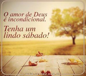 O amor de Deus é incondicional.