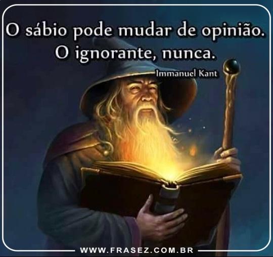 O sábio pode mudar de opinião!