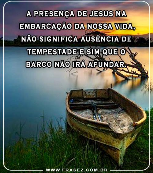 A presença de Jesus na embarcação da nossa vida