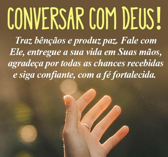Conversar com Deus traz bênçãos e produz paz.