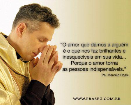 Frase Pe. Marcelo Rossi