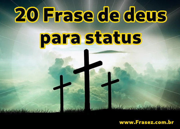 20 Frase de Deus para status