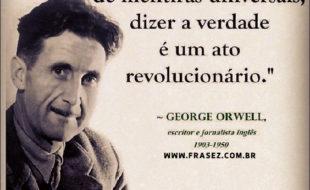 dizer a verdade é um ato revolucionário.