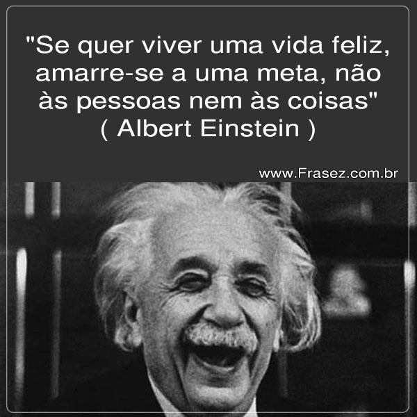 Para ser feliz ! Albert Einstein