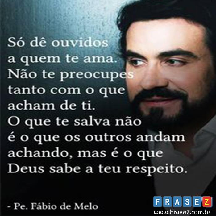 Frase Fábio de Melo