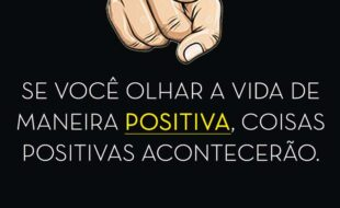 olhar a vida de maneira positiva