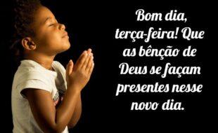 Bom dia, terça-feira! Que as bênção de Deus se façam presentes nesse novo dia.