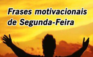 Frases motivacionais de segunda-feira